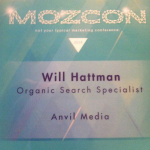 Will Hattman works at Anvil Media. In 2014, he went to MozCon. Jealous?